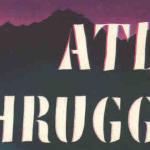 A Graphic Novel based on Ayn Rand's <em>Atlas Shrugged</em>