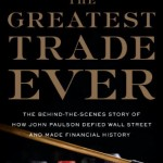 Review: <em>The Greatest Trade Ever</em>, by Gregory Zuckerman