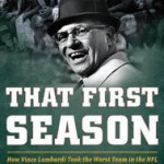 Review: <em>That First Season</em>, by John Eisenberg