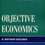 Review: <em>Objective Economics</em>, by M. Northrup Buechner