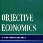 Review: <em>Objective Economics</em>, by M. Northrup Buechner
