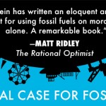 <em>The Moral Case for Fossil Fuels</em>, by Alex Epstein