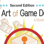 <em>The Art of Game Design: A Book of Lenses</em>, 2nd. ed., by Jesse Schell