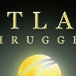 Atlas Shrugged's Long Journey to the Silver Screen