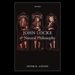 <em>John Locke and Natural Philosophy</em>by Peter Anstey
