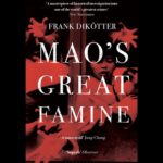Review: <em>Mao's Great Famine</em>, by Frank Dikötter