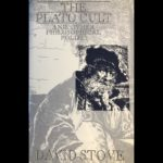 <em>The Plato Cult and Other Philosophical Follies</em> by David Stove