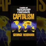 George Reisman on Ludwig von Mises, Ayn Rand, and Capitalism