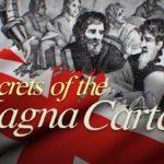 <em>Secrets of the Magna Carta</em>, Written by Martin Durkin