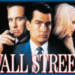 <em>Wall Street (1987)</em>, by Stanley Weiser and Oliver Stone