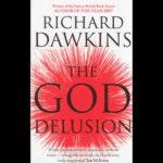 <em>The God Delusion</em> by Richard Dawkins