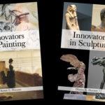 <em>Innovators in Sculpture</em> and <em>Innovators in Painting</em> by Dianne Durante