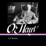 <em>O. Henry: 101 Stories</em>, edited by Ben Yagoda